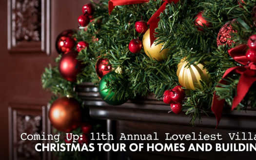 11th Annual Loveliest Village Christmas Tour of Homes and Buildings