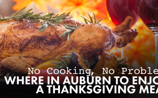 Where in Auburn to Enjoy a Thanksgiving Meal