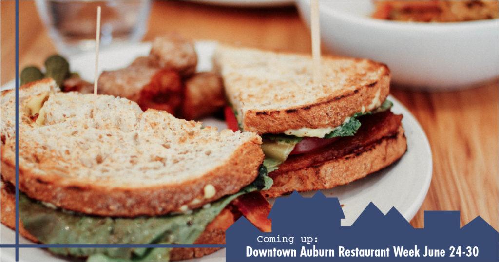 Coming Up Downtown Auburn Restaurant Week June 24 30 Ryan Roberts