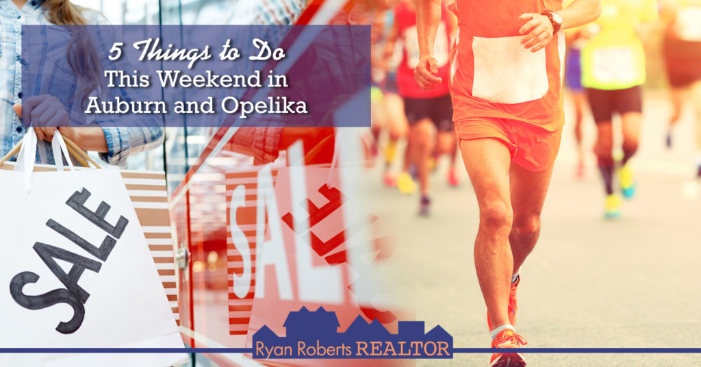 things to do this weekend in Auburn and Opelika