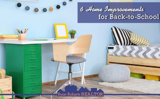 Home Improvements for Back-to-School
