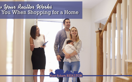 how your Realtor works for you when shopping for a home