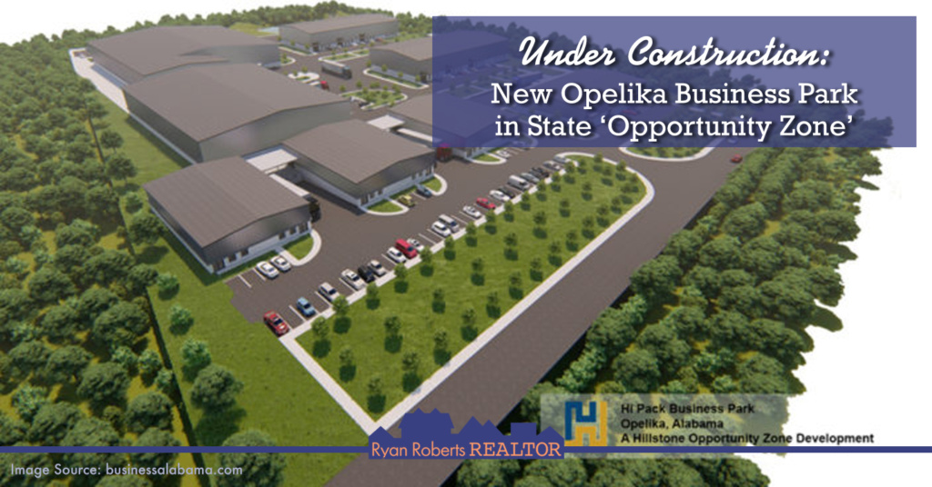 Under Construction New Opelika Business Park in State 'Opportunity Zone'