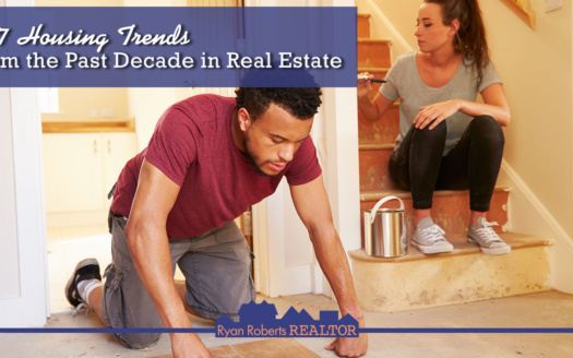 Housing Trends from the Past Decade in Real Estate