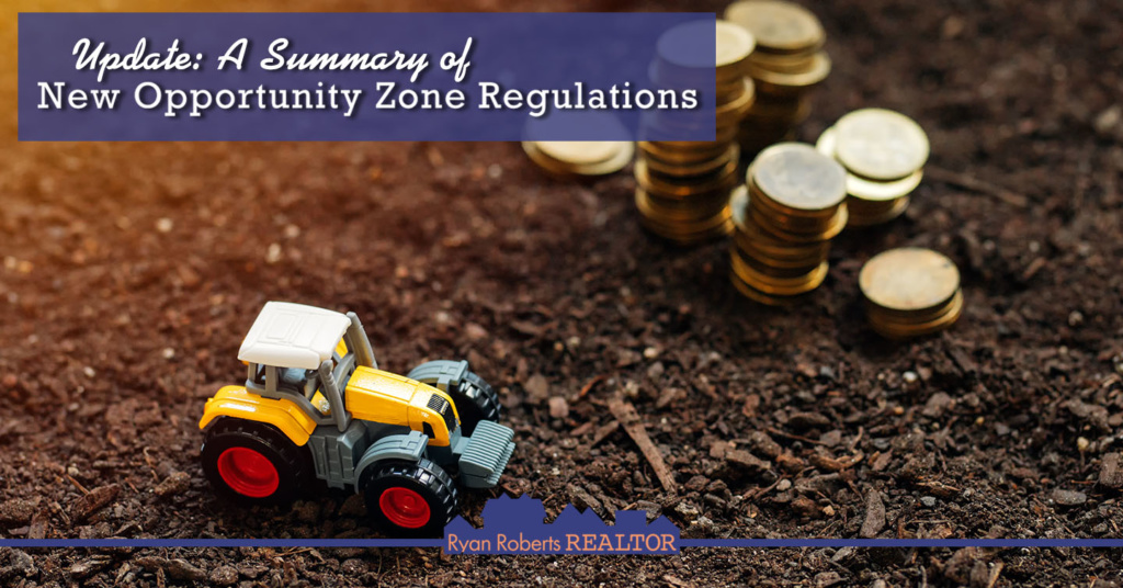 New Opportunity Zone Regulations