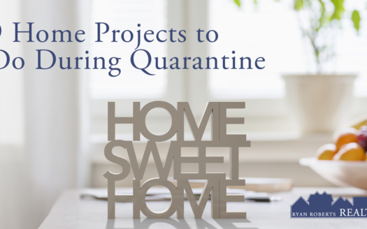 home projects to do during quarantine