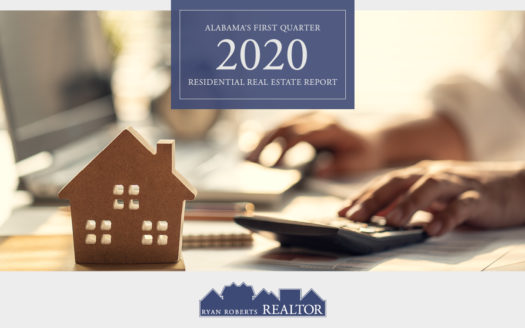 Alabama's First Quarter 2020 Residential Real Estate Report