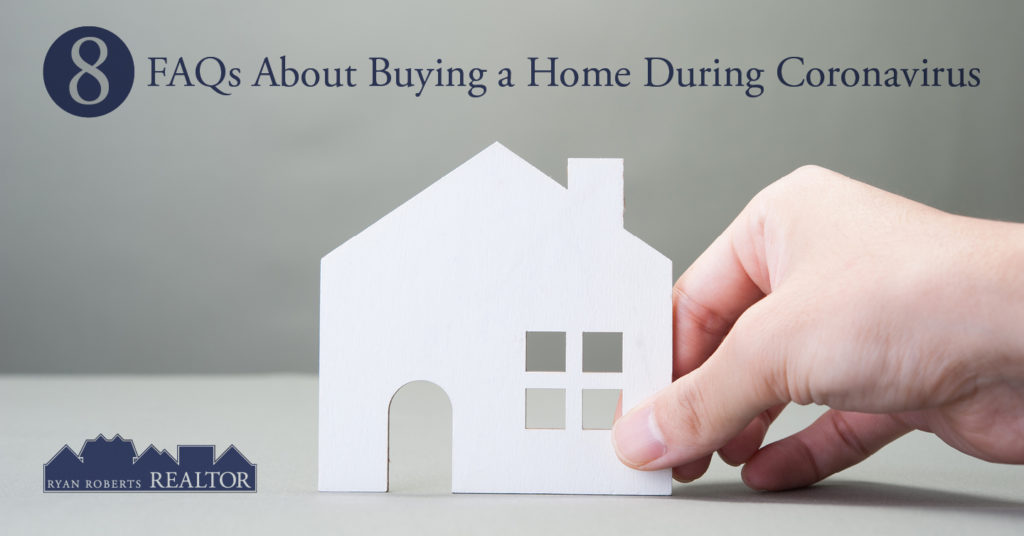 FAQs about buying a home during Coronavirus