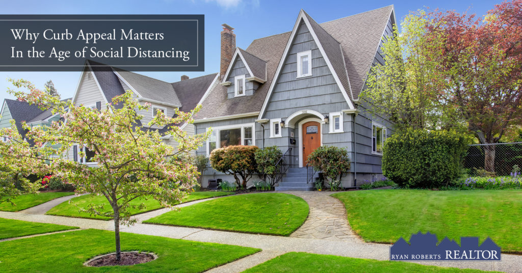 curb appeal matters in the age of social distancing