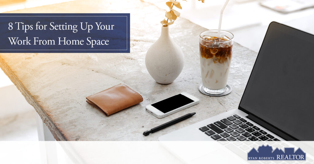 tips for setting up your work from home space