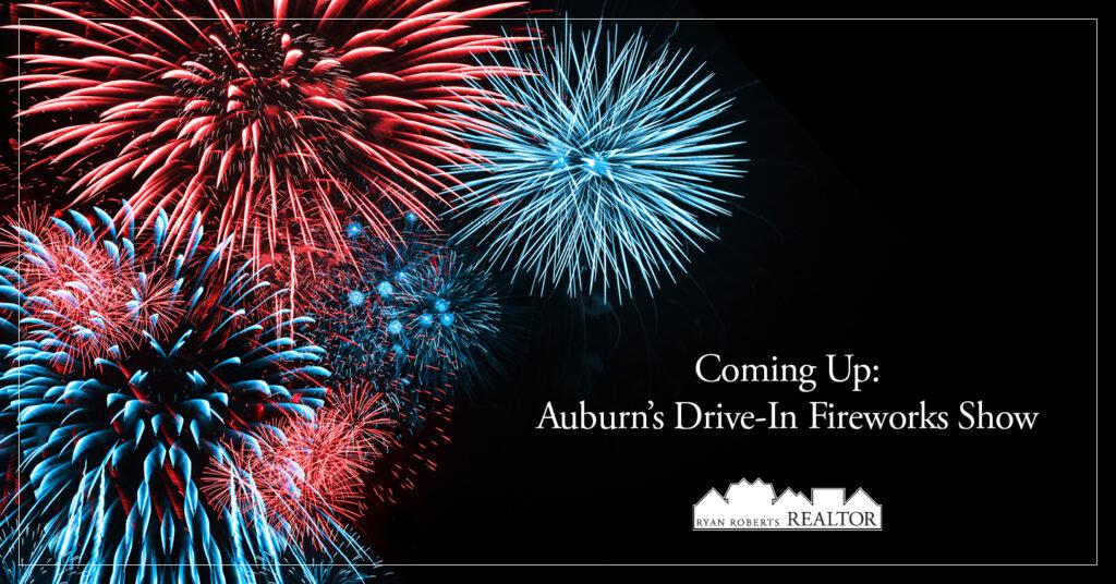 Auburn's drive-in fireworks show