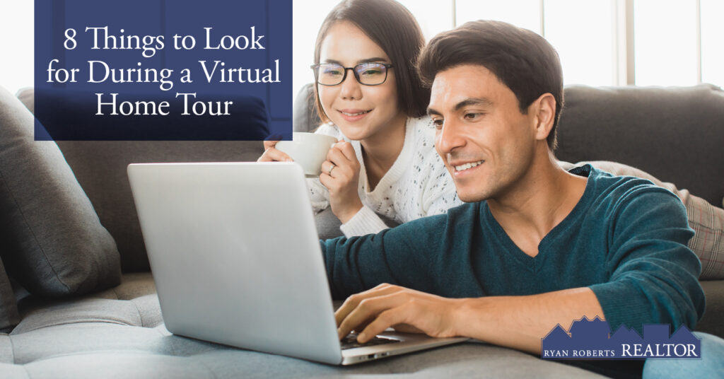 things to look for during a virtual home tour