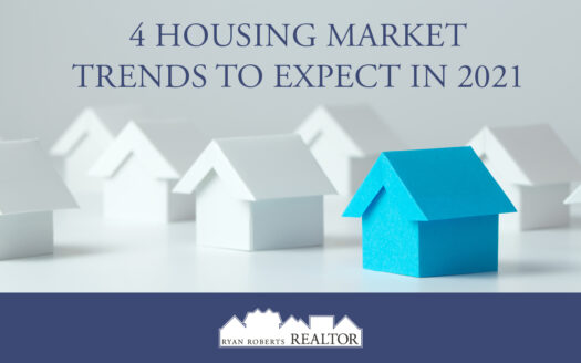Housing Market Trends to Expect in 2021