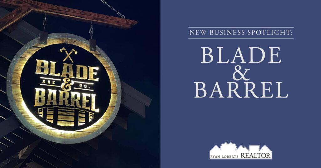 Blade and Barrel
