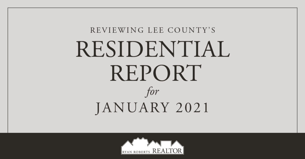 Lee County's Residential Report for January 2021