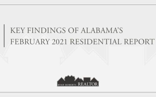 Alabama's February 2021 Residential Report
