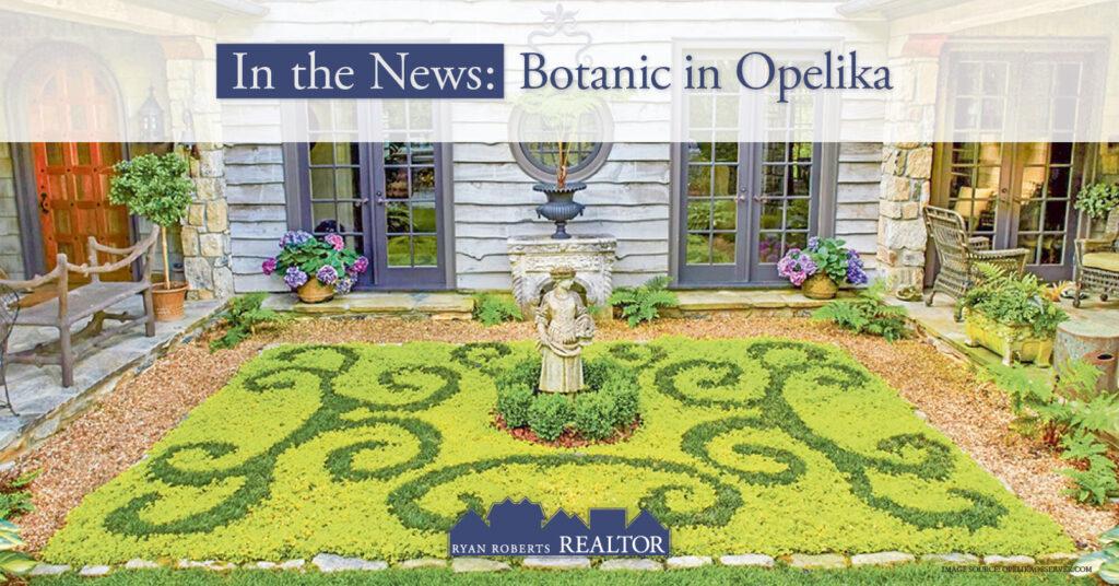 Botanic in Opelika