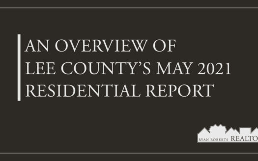 Lee County's May 2021 Residential Report