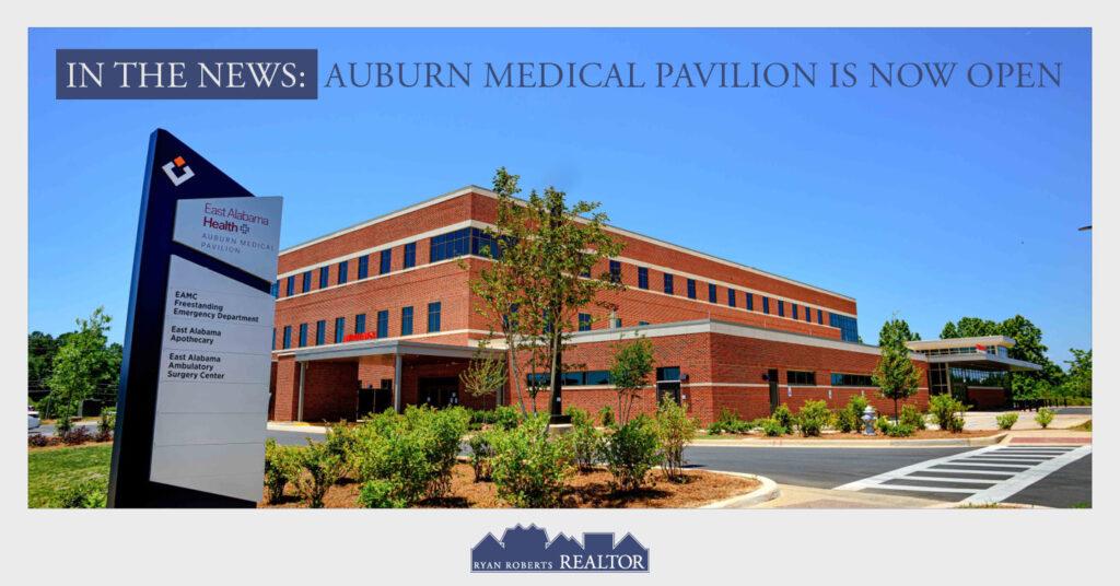 Auburn Medical Pavilion Is Now Open