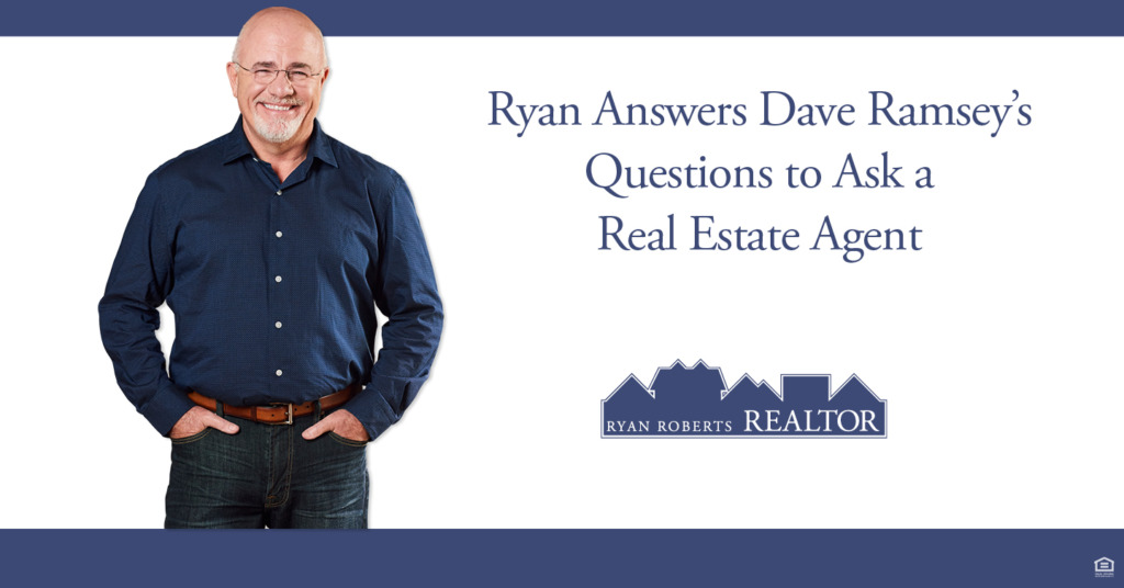 Dave Ramsey's Questions to Ask a Real Estate Agent
