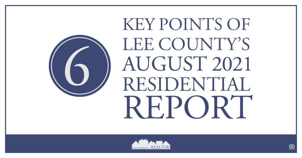 Key Points of Lee County's August 2021 Residential Report